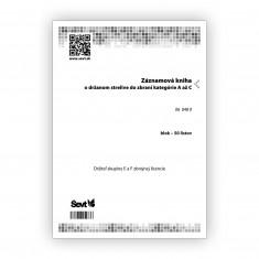 Záznamová kniha o držanom strelive do zbraní kategórie A až C, držiteľ skupiny E a F zbrojnej licencie